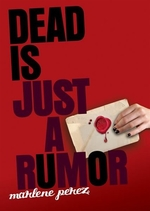 Book cover of DEAD IS JUST A RUMOR