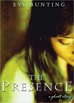 Book cover of PRESENCE - A GHOST STORY