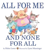 Book cover of ALL FOR ME & NONE FOR ALL