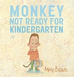 Book cover of MONKEY NOT READY FOR KINDERGARTEN
