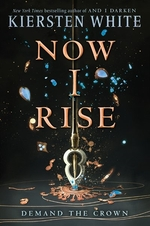 Book cover of & I DARKEN 02 NOW I RISE