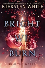 Book cover of & I DARKEN 03 BRIGHT WE BURN