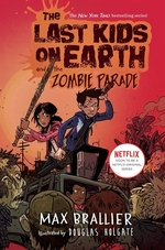 Book cover of LAST KIDS ON EARTH 02 ZOMBIE PARADE