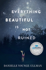 Book cover of EVERYTHING BEAUTIFUL IS NOT RUINED