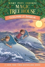 Book cover of MAGIC TREE HOUSE 09 DOLPHINS AT DAYBREAK