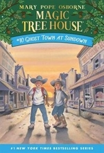 Book cover of MAGIC TREE HOUSE 10 GHOST TOWN AT SUNDOW