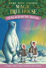 Book cover of MAGIC TREE HOUSE 12 POLAR BEARS PAST BED