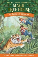 Book cover of MAGIC TREE HOUSE 19 TIGERS AT TWILIGHT