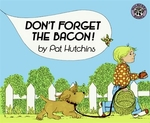 Book cover of DON'T FORGET THE BACON