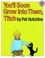 Book cover of YOU'LL SOON GROW INTO THEM TITCH