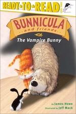 Book cover of BUNNICULA THE VAMPIRE BUNNY LEVEL 3