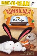 Book cover of BUNNICULA & FRIENDS HOT FUDGE L3