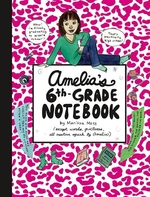 Book cover of AMELIA'S 6TH GRADE NOTEBOOK