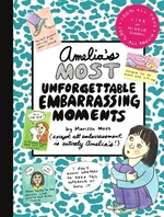 Book cover of AMELIA'S MOST UNFORGETTABLE EMBARASSING