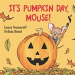 Book cover of IT'S PUMPKIN DAY MOUSE