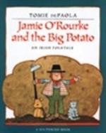 Book cover of JAMIE O'ROURKE & THE BIG POTATO