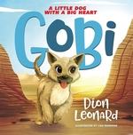 Book cover of GOBI - A LITTLE DOG WITH A BIG HEART