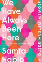 Book cover of WE HAVE ALWAYS BEEN HERE