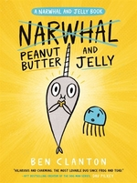 Book cover of NARWHAL & JELLY 03 PEANUT BUTTER & JELLY