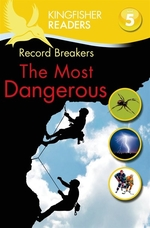Book cover of RECORD BREAKERS THE MOST DANGEROUS