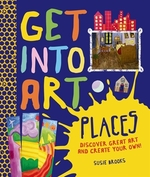 Book cover of GET INTO ART PLACES