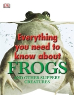 Book cover of EVERYTHING YOU NEED TO KNOW ABOUT FROGS