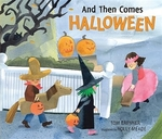 Book cover of & THEN COMES HALLOWEEN