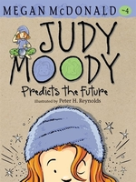 Book cover of JUDY MOODY PREDICTS THE FUTURE