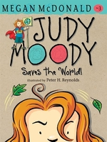 Book cover of JUDY MOODY SAVES THE WORLD
