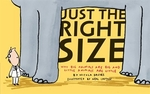 Book cover of JUST THE RIGHT SIZE