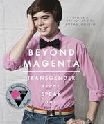 Book cover of BEYOND MAGENTA - TRANSGENDER TEENS SPEAK