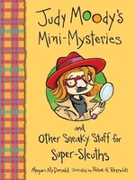 Book cover of JUDY MOODY'S MINI-MYSTERIES & OTHER SNEA