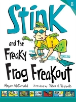 Book cover of STINK & THE FREAKY FROG FREAKOUT