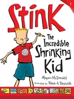Book cover of STINK THE INCREDIBLE SHRINKING KID