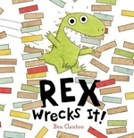 Book cover of REX WRECKS IT