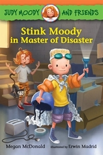 Book cover of STINK MOODY IN THE MASTER OF DISASTER