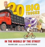 Book cover of 20 BIG TRUCKS IN THE MIDDLE OF THE S