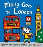 Book cover of MAISY GOES TO LONDON