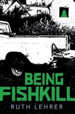Book cover of BEING FISHKILL