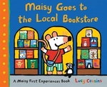 Book cover of MAISY GOES TO THE LOCAL BOOKSTORE