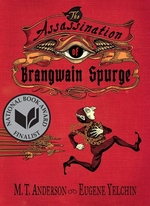 Book cover of ASSASSINATION OF BRANGWAIN SPURGE