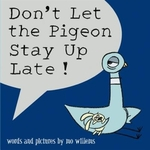 Book cover of DON'T LET THE PIGEON STAY UP LATE