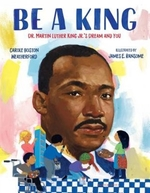Book cover of BE A KING