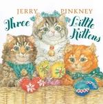 Book cover of 3 LITTLE KITTENS