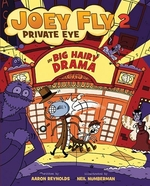 Book cover of JOEY FLY PRIVATE EYE 02 BIG HAIRY DRAMA