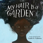 Book cover of MY HAIR IS A GARDEN