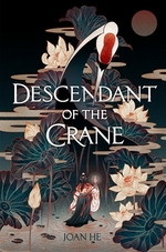 Book cover of DESCENDANT OF THE CRANE