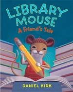 Book cover of LIBRARY MOUSE A FRIEND'S TALE