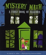 Book cover of MYSTERY MATH - A 1ST BOOK OF ALGEBRA