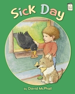 Book cover of SICK DAY - STORY ABOUT BOY BIRD & DOG